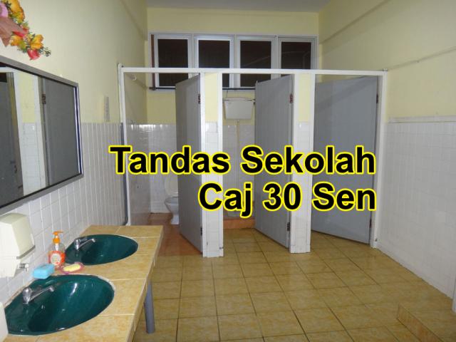 Tandas Sekolah Dicaj 30 sen