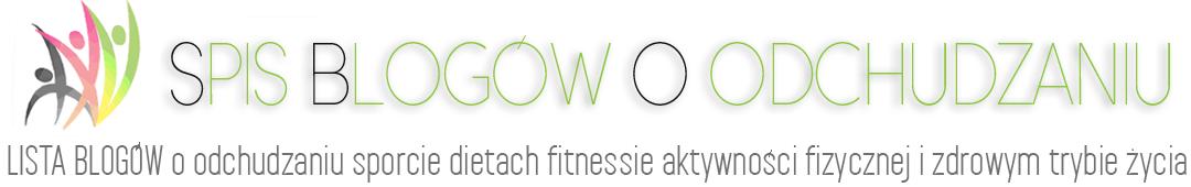 Spis blogów o odchudzaniu, dietach, sporcie, ćwiczeniach, fitnessie i zdrowym trybie życia