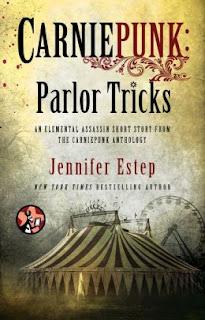 Parlor Tricks by Jennifer Estep (Carniepunk)