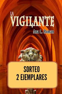Sorteo de La vigilante de Ana L. Roman