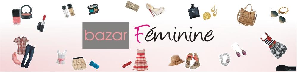 Bazar Féminine