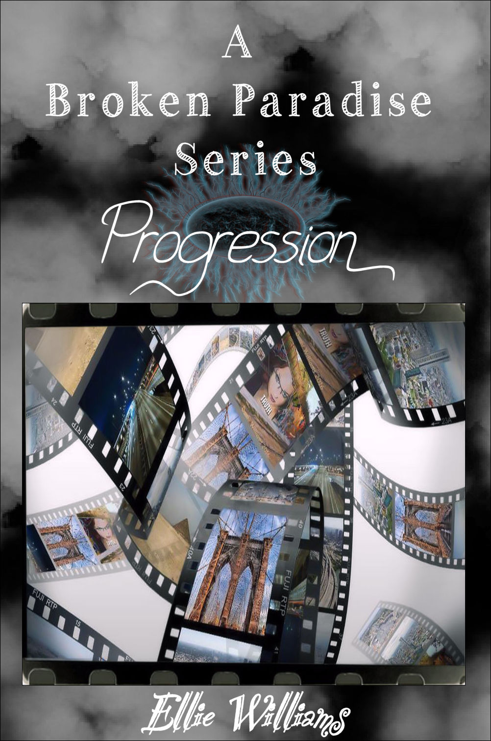 Progression (The A Broken Paradise Series) Book Three
