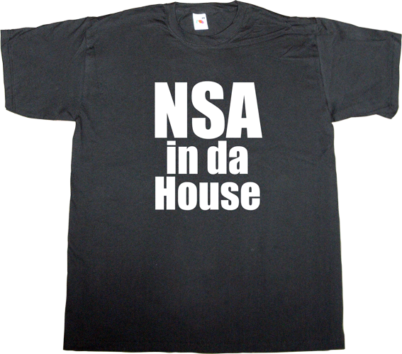 nsa useless Politics useless military activism edward Snowden freedom internet fun t-shirt ephemeral-t-shirts