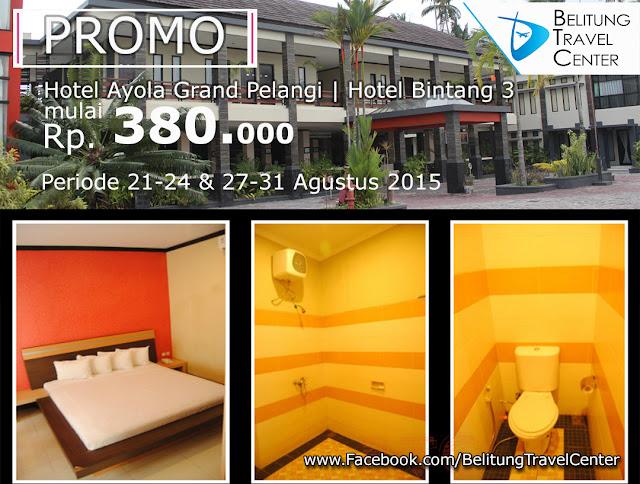 Promo Hotel - Ayola Grand Pelangi
