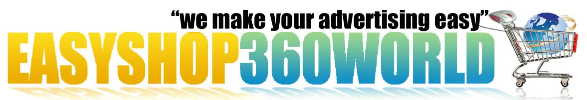 Easyshop360World Advertising, Networking and Shopping!
