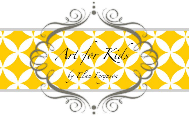 Art for Kids by Elan Ferguson