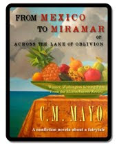 FROM MEXICO TO MIRAMAR, NOW AVAILABLE IN KINDLE