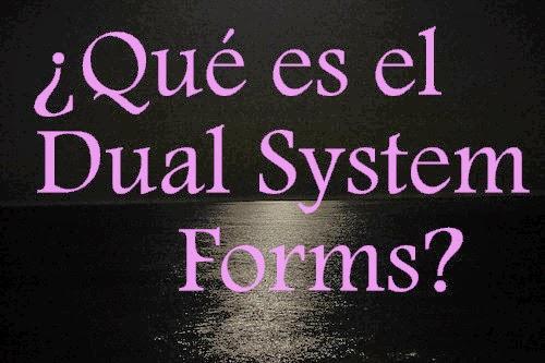 que es el dual system forms?