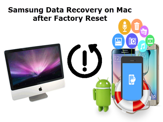 How to Recover Deleted Data from Samsung Galaxy