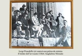 Luigi Pirandello e Guglielmo Mossuto, mio nonno...