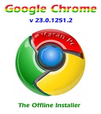 Google Chrome v23.0.1251.2 [KaranPc]