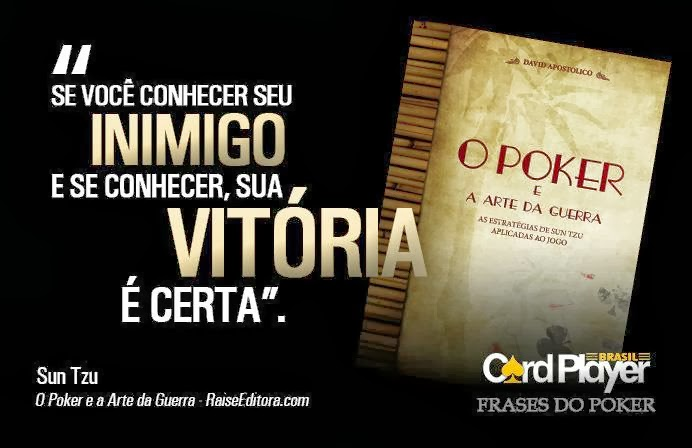 Pokermaniabr Frases Do Poker 6ª Parte