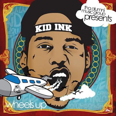 Kid_Ink-Wheels_Up-(Bootleg)-2011