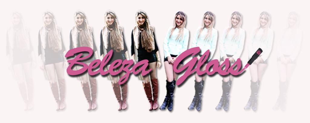 Blog Beleza Gloss por Bruna Rafaela