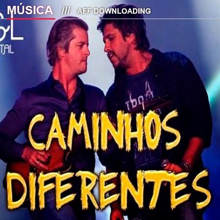 Baixar – Victor & Léo – Caminhos Diferentes