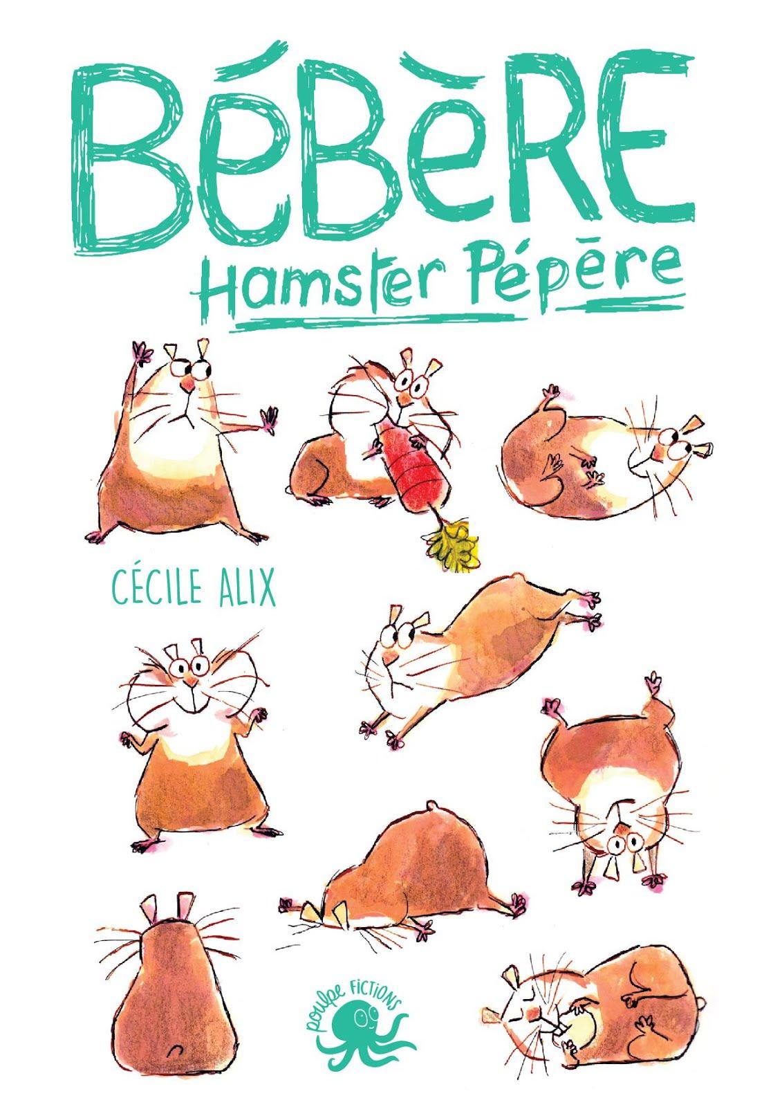 Un nouveau roman rigolo : BÉBERT HAMSTER PÉPÈRE