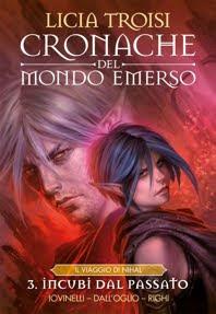 CRONACHE DEL MONDO EMERSO - II STAGIONE vol.3