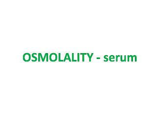 OSMOLALITY - serum