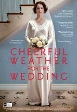 Cheerful Weather for the Wedding (2012) Online