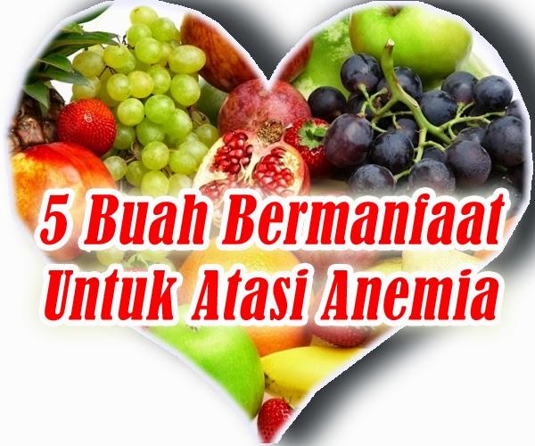 5 Buah Bermanfaat Untuk Atasi Anemia