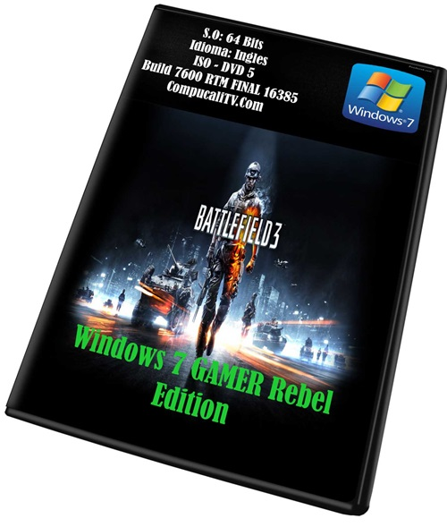 Windows 7 GAMER Rebel Edition RTM 7600 x64 2012