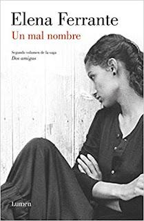 Un Mal Nombre (Dos amigas 2)- Elena Ferrante