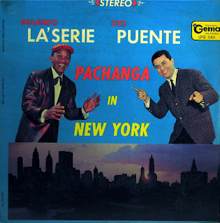 Rolando La\'Serie y Tito Puente -Pachanga in New York,Gema 1963
