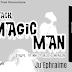 Black Magic Man By Ju Ephraime