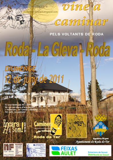 6a CAMINADA PELS VOLTANTS DE RODA: 12 de Juny de 2011