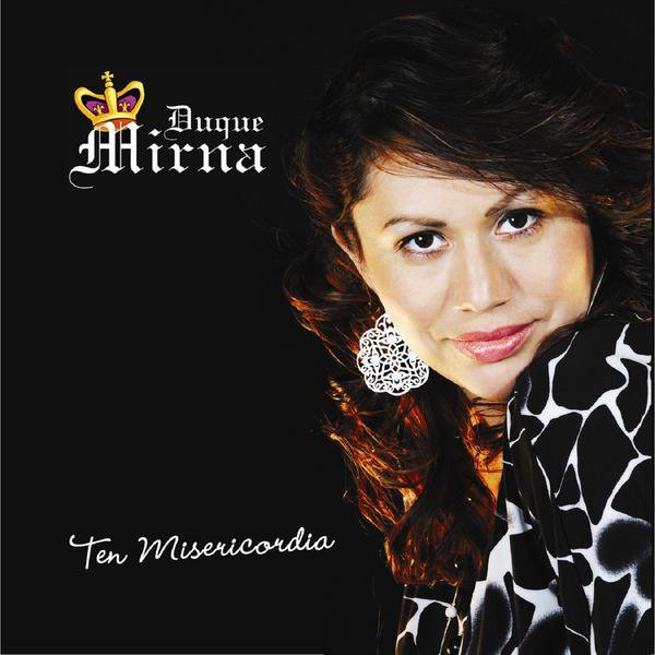 Mirna Duque-Ten Misericordia-