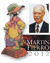 """""""El Martín Fierro a Don Manuel!!!"""