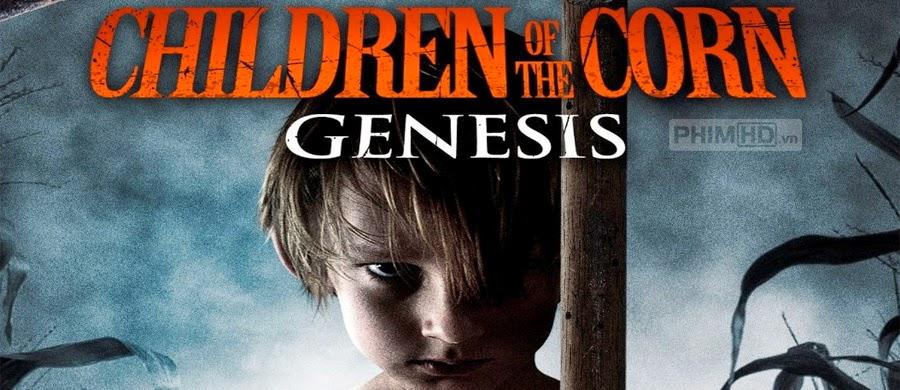 Phim Những Đứa Trẻ Của Corn VietSub HD | Children Of The Corn Genesis 2011
