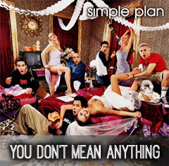 Lyrics Simple Plan - You Don't Mean Anything