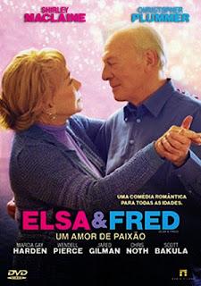 Elsa e Fred: Um Amor de Paixão - BDRip Dual Áudio