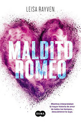 LIBRO - Maldito Romeo  Leisa Rayven (Suma de Letras - 10 septiembre 2015) NOVELA ROMANTICA | Edición papel & ebook kindle Comprar en Amazon