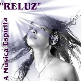 Reluz - Musica Espírita