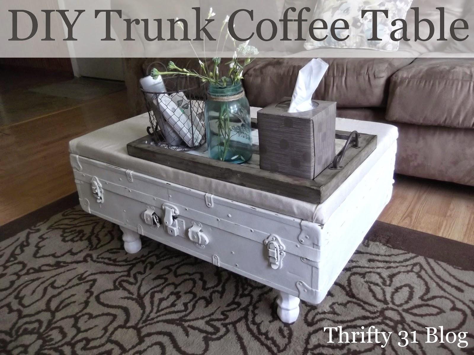 Thrifty 31 Blog Diy Trunk Coffee Table