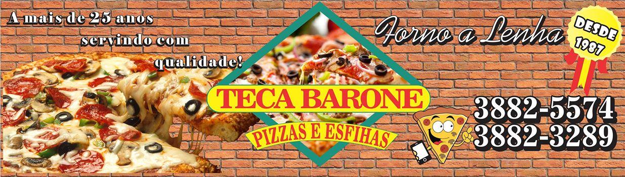 Teca Barone Pizzaria e Esfiharia