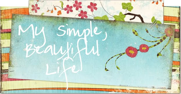 My Simple, Beautiful Life
