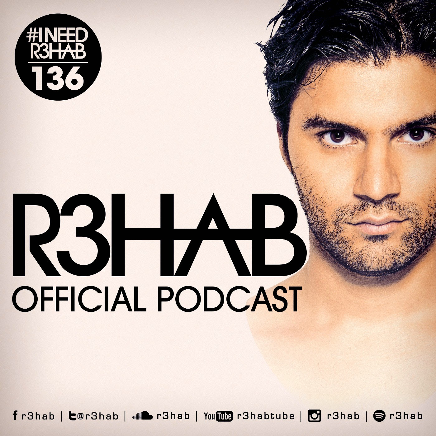 R3HAB - I NEED R3HAB 136