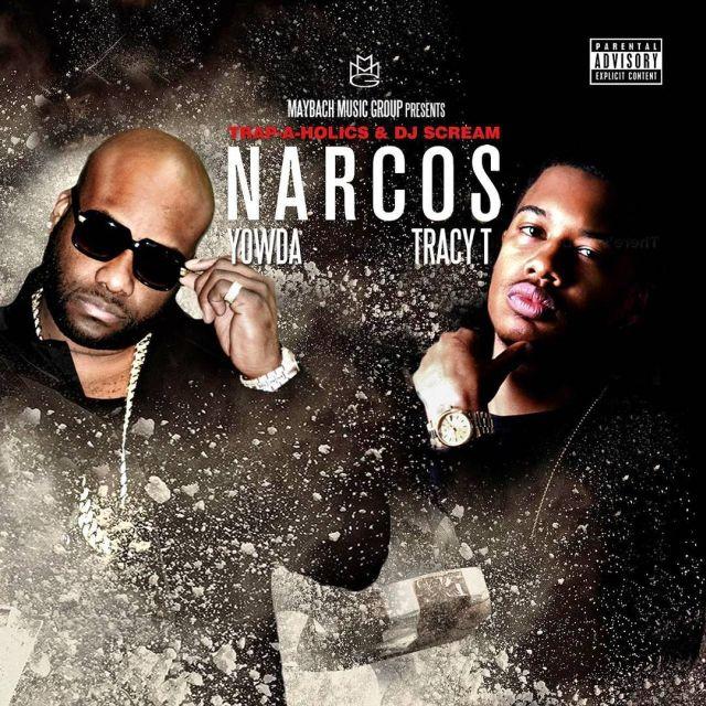 Mixtape: Yowda & Tracy T - Narcos (The Coke-A-Nomics Era)