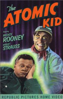 The Atomic Kid (1954)