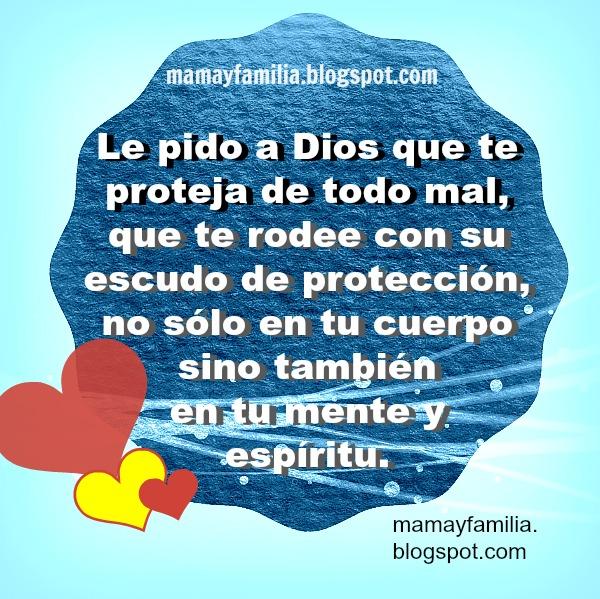 Lindas palabras para mi hijo o hija. pido el cuidado de Dios en ti. Imagen con palabras de bendición para mis hijos.