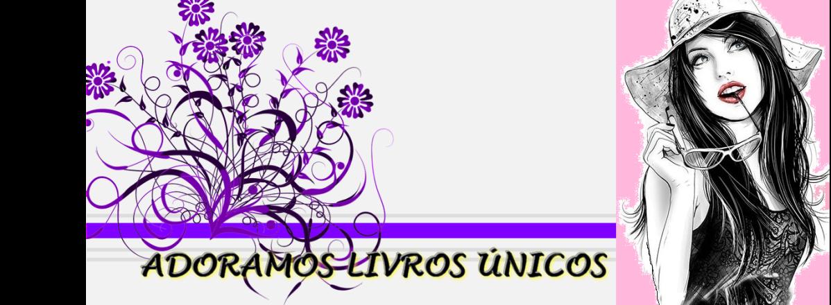 ADORO LIVROS ÚNICOS