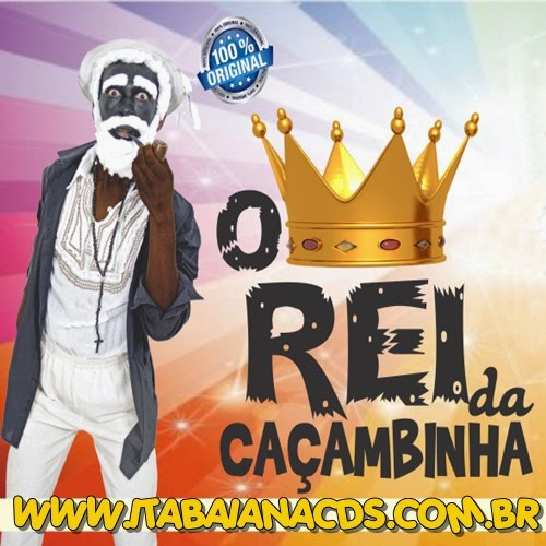 O Rei Da Caçambinha