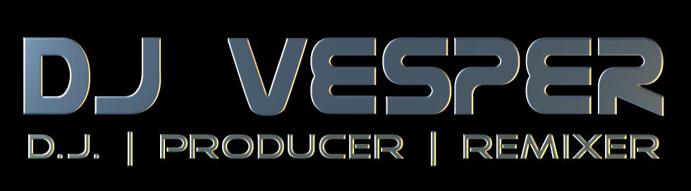 DJ VESPER - - DJ | Producer | Remixer - - Events and Audio Production Solutions