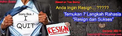 Resign dan Sukses
