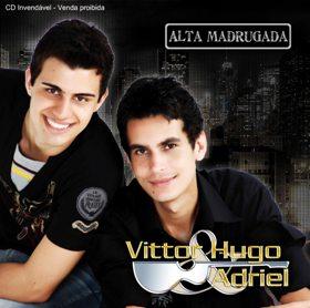 Download Vittor Hugo e Adriel Alta Madrugada