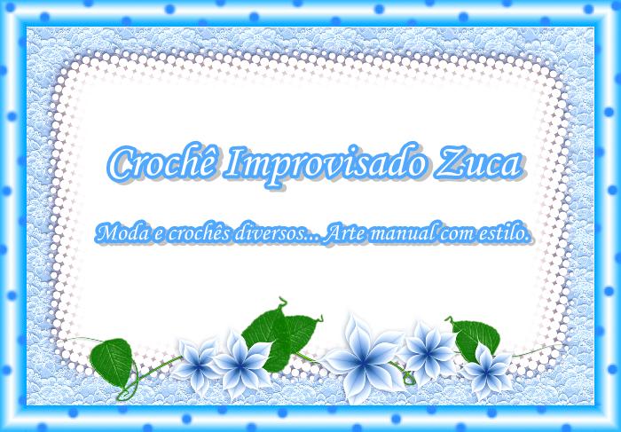 Crochê Improvisado Zuca
