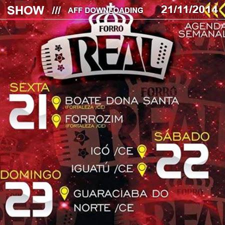 Forró Real – Forrozim – Fortaleza – CE – 21.11.2014 – Rep. Novo!!